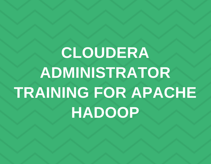 Administrator Training for Apache Hadoop